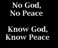 no-god-no-peace-know-god-know-peace-5