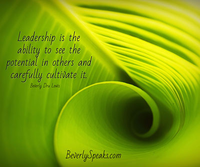Leadership Sees Potential and Cultivates It