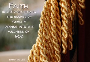 Faith is the Golden Rope